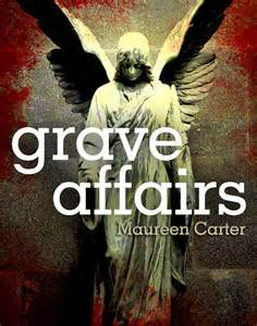 Grave Affairs By Maureen Carter