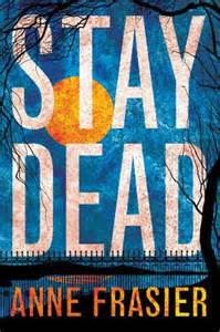 Stay Dead By Anne Frasier