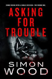 Asking For Trouble By Simon Wood