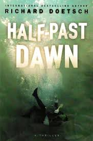 Half Past Dawn By Richard Doetsch
