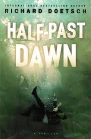 Half Past Dawn By Richard Doetsch