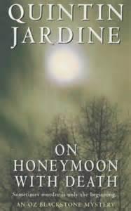 On Honeymoon With Death By Quintin Jardine