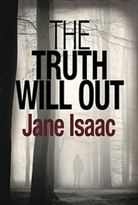 The Truth Will Out By Jane Issac