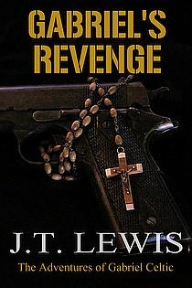 Gabriel's Revenge By J.T. Lewis