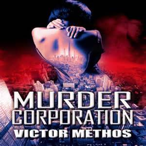 Murder Corporation By Victor Methos