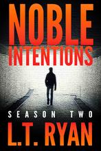 Noble Intentions By L.T. Ryan