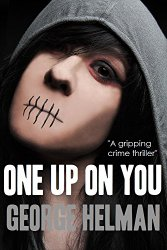 One Up On You By George Helman