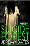 Suicide Forest By Jeremy Bates