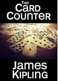 The Card Counter By James Kipling