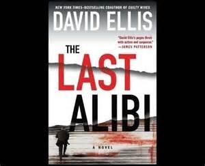 The Last Alibi By David Ellis