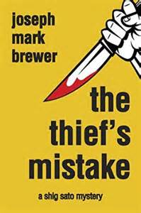 The Thief's Mistake By Joseph Mark Brewer
