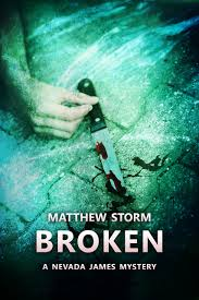 Broken By Matthew Storm