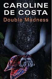 Double Madness By Caroline De Costa