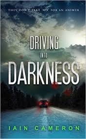 Driving Into Darkness By Iain Cameron