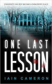 One Last Lesson By Iain Cameron