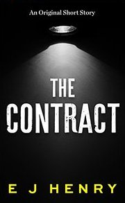 The Contract By E J Henry