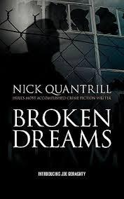 Broken Dreams By Nick Quantrill