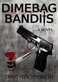 Dimebag Bandits By Craig Furchtenicht