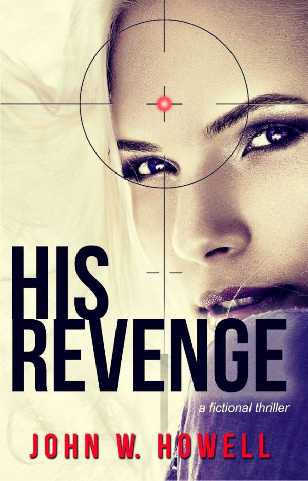 His Revenge By John W. Howell