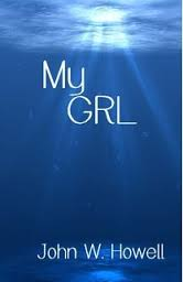 My Girl By John W. Howell