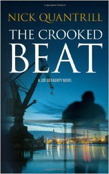 The Crooked Beat By Nick Quantrill