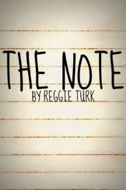 The Note By Reggie Turk