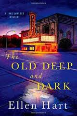 The Old Deep And Dark By Ellen Hart