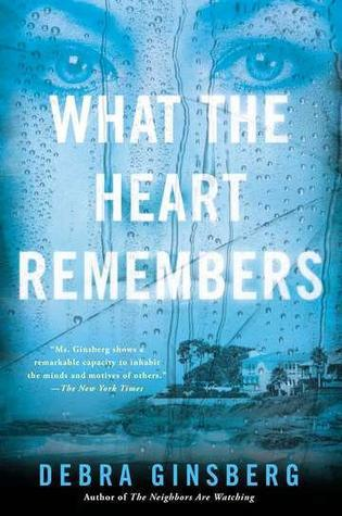 What The Heart Remembers By Debra Ginsberg