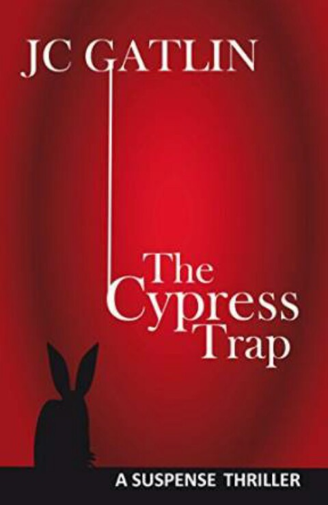 The Cypress Trap By JC Gatlin