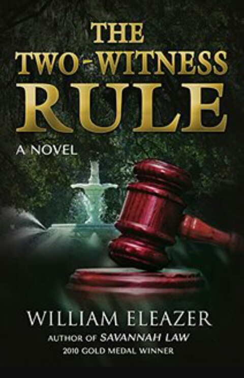 The Two - Witness Rule By William Eleazar