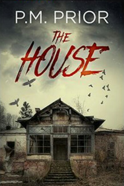The House By P.M Prior