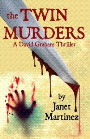 The Twin Murders By Janet Martinez