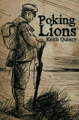 Poking Lions By Keith Quincy