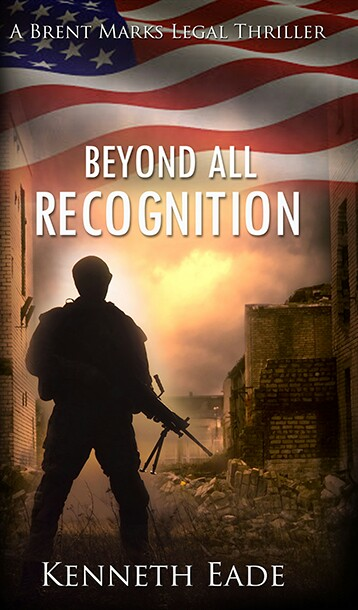 Beyond All Recognition By Kenneth Eade