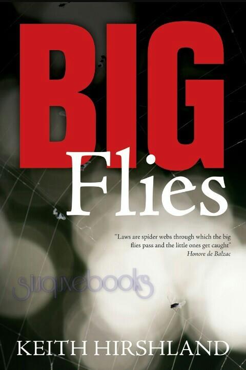 Big Flies By Keith Hirshland