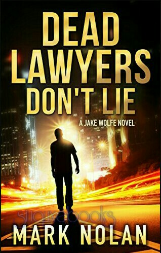 Dead Lawyers Don't Lie By Mark Nolan