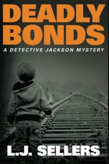 Deadly Bonds By L.J. Sellers