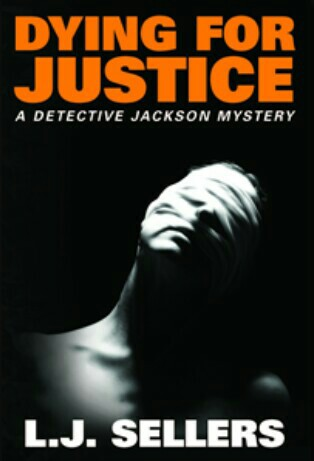 Dying For Justice By L.J. Sellers