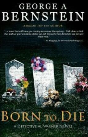Born To Die By George A. Bernstein