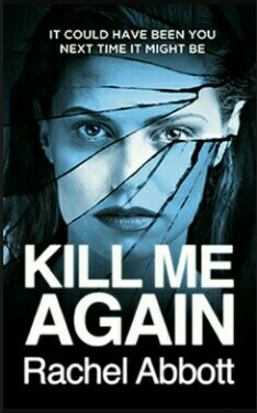 Kill Me Again By Rachel Abbott