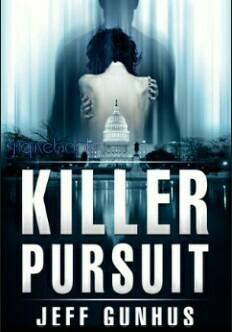 Killer Pursuit By Jeff Gunhus