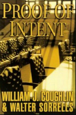 Proof Of Intent By William J. Coughlin & Walter Sorrells