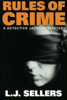 Rules Of crime By L.J. Sellers