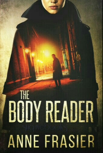 The Body Reader By Anne Frasier