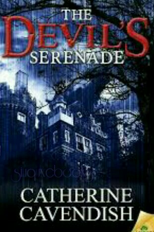 The Devil's Serenade By Catherine Cavendish
