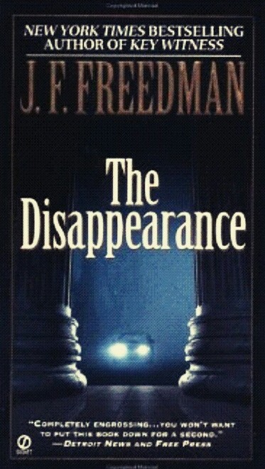 The Disappearance By J. F. Freedman