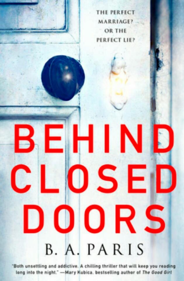 Behind Closed Doors by B.A. Paris