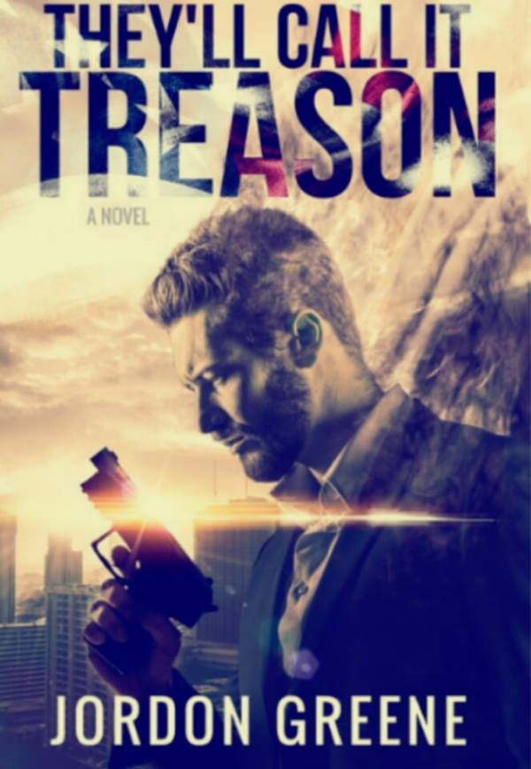 They Will Call It Treason By Jordon Greene
