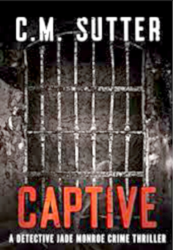Captive By C. M. Sutter