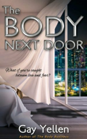 The body next door by Gay Yellen